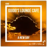 Guido's Lounge Cafe Broadcast 0366 A New Day (20190308)