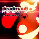 Deadmau5 - It Sounds Like (best from Deadmau5 by Northern Angel)