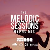 Deep Progressive House and Sunset Trance - The Melodic Sessions : Hypno Mix