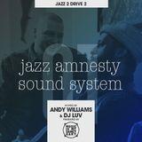 JAZZ AMNESTY SOUND SYSTEM - #01 Jass 2 Drive 2