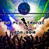 DJ Fly Tronic Hype EDM Party Mashup Mix August 2016