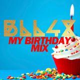 BLL4X - My Birthday Mix + [Bonus]