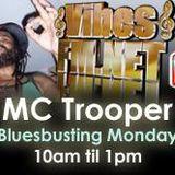 1- BLUESBUSTING MONDAYS 2ND JUNE 2014-VIBESFM.NET-MC TROOPER