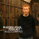 Buzz Compass - Beautiful Vision Podcast 038