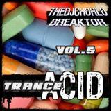 TheDjChorlo Breaktor Session - System Acid Trance Vol.5