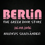 Berlin@The Green Door Store - 26.08.2016
