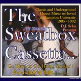 The Sweatbox Cassette (Hampton University Soul House Music Circa 1985 - 1992) - DJ Seko