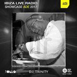 D.J. Trinity - Ibiza Live Radio Showcase - ADE 2017