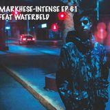 Markhese - Intense, ep. 61 feat Waterbeld