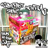 CratefastShow On ItchFM  (03.07.16)