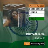 Priyanjana - Exhale #005 (Underground Sounds Of India)