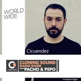 Pacho & Pepo present Cicuendez on Cloning Sound radio show :: episode 187