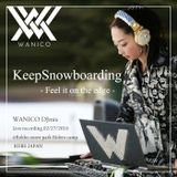 WANICO_DJmix2016_KeepSnowboarding-Feel_it_on_the_edge-