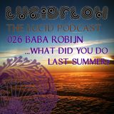 THE-LUCID-PODCAST-026-BABA_ROBIJN