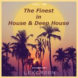The Finest in House & Deep House vol 18 mixed by LEX GREEN