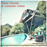 Deep house & summer vibes