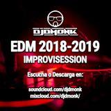Sesión Dance & EDM 2018 - 2019 | DjDmonK®