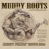 SF Muddy Roots Special 30-5-2014