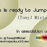 TonyJ - Who is ready to jump?! Mixtape