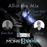 All-in the Mix on Morebass, Guest Sven Gali (wk 19 '16)