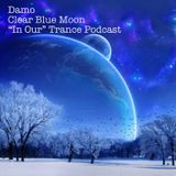 """Clear Blue Moon - """"In Our"""" Trance Podcast"""