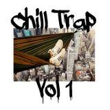 Chill Trap Vol 1