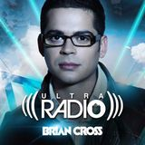 Brian Cross pres. ULTRA RADIO #045 w/ Sunset Child