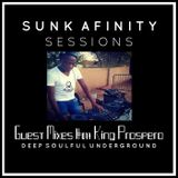 Sunk Afinity Sessions Guest Mixes #017 King Prospero