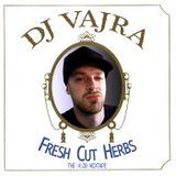 Fresh Cut Herbs - The 4:20 Mixtape