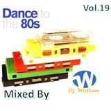 Dance To The 80s Vol 19