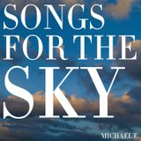 Songs For The Sky