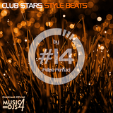 Club Stars Podcast 14 Mixed By Felipe Fernaci