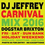 Dj Jeffrey / Audio Sushi  Carnival Mix 2016 - Brixton Dogstar - Every Fri and Sat 10pm-4am