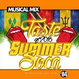 DJ Musical Mix - Summer of 2016 Soca #84
