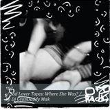 03. dj grandaddy mak - sad lover tapes - where she was?