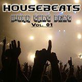 HOUSEBEATS - Work that Beat (Volume ONE)