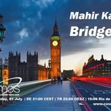Mahir Kanik - Bridge 10 - Cosmos Radio (01-07-2016)