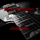 Rock & Classic 2015 Mix #1