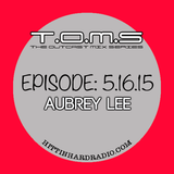 The Outcast Mix Series ft Aubrey Lee 2015