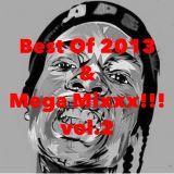 Best Of 2013 & Mega Mixxx!!! vol.2