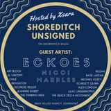 Shoreditch Unsigned #22 - Guest Artists of the week: ECKOES & NICCI MARBLES 2nd March