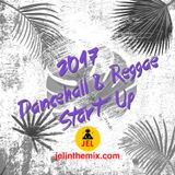 DJ JEL - 2017 DANCEHALL / REGGAE START UP