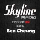 Skyline Radio Episode 024 Host by Ben Cheung