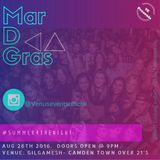 MarDGras-Gilgamesh Camden 26.08.17 #Summer4thenight mixed by DJ MISTER S