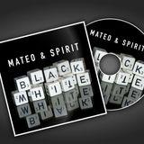 Mateo & Spirit - Black & White