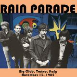 Rain Parade - live at the Big Club 13.11.1985