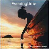 Eveningtime - Vol. I