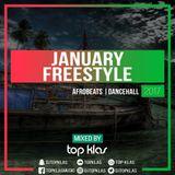 DJ TOP KLAS - JANUARY 2017 FREESTYLE