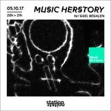 Music Herstory #1 w/ Gaël Segalen