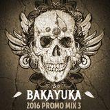 BakaYuka 2016 Promo Mix 3